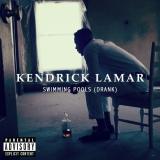 Dopest Dope: Kendrick Lamar- Swimming Pool(Drank)